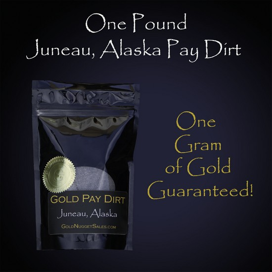 1 Pound Gold Pay Dirt - Juneau, Alaska